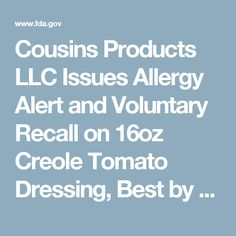 Cousins Products LLC Issues Allergy Alert and Voluntary Recall on 16oz Creole Tomato Dressing, Best by Date 05/18/17, due to Undeclared Milk