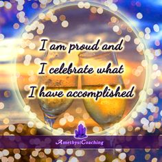 Today's Centering Thought: I Am Proud And I Celebrate What I Have Accomplished #affirmation #coaching