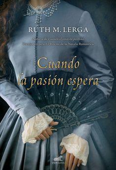 2 .Cuando la pasión espera,// los tresmosqueteros // Ruth M. Lerga