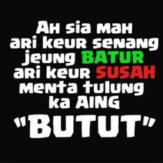 Kata Sindiran Lucu Sunda World Word Yusikom Pinterest Quotes