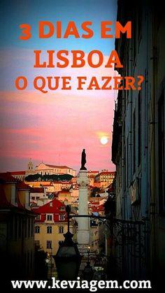 Saiba o que fazer em Lisboa em 3 dias! Eurotrip, Travel List, Travel Goals, Portugal Travel Guide, Destinations, Gap Year, Lisbon Portugal, Beautiful Places To Visit, The Good Place