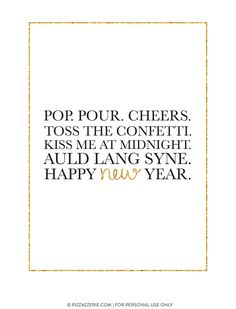 Pizzazzerie - Entertain in Style New Years Eve 2017, New Year's Eve Crafts, New Years Eve Dessert, Auld Lang Syne, Diy Inspiration, New Years Decorations, Free News, Sweet Words, New Years Eve Party
