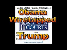 Trump - Obama Wire Tapped Trump in Last Month of Campaign, 1530