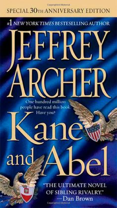 I LOVE Jeffrey Archer, and if you want a great 2-part experience, go to the library and get Kane and Abel