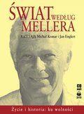 Świat według Mellera - ku wolności - audiobook
