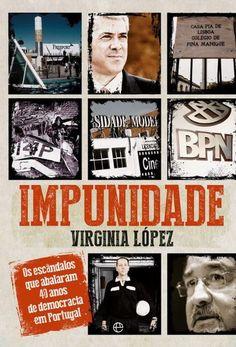 A impunidade dos políticos no panorama nacional é tão grande que motivou um livro - Ironia d'Estado