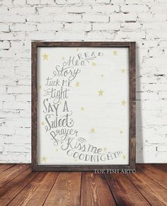 Read Me A Story Tuck Me in Tight Say a Sweet Prayer and Kiss Me Goodnight, Hand Lettered, Typography Word Art Sign, Wood Sign, Farmhouse Nursery Decor, Wall Decor, Nursery Signs, Nursery Ideas, Wood Crafts, Diy Crafts, Canvas Signs, Pallet Signs, Diy Signs