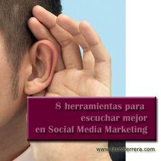 8 herramientas para escuchar mejor en #SocialMedia #Marketing @lauraferrera #emprendedores