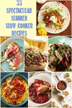 33 Spectacular Summer Slow Cooker Recipes Let your slow cooker sweat over dinner not you with these yummy summer recipes! #slowcooker #summerslowcooker