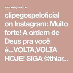 clipegospeloficial on Instagram: Muito forte! A ordem de Deus pra você é...VOLTA,VOLTA HOJE! SIGA @thiaralopesoficial . . . #videos #emocionante #videosccb #ccb…