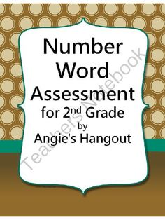 Writing Number Words Assessment for 2nd Grade from Angie's Hangout on TeachersNotebook.com -  (3 pages)  - This is a one page test over writing number words.