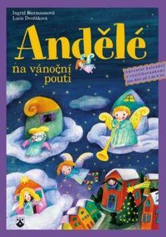 Andělé na vánoční pouti - Adventní kalendář s vystřihovánkami pro děti od tří do osmi let - Kolektiv