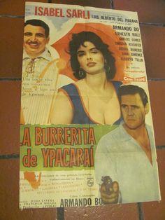 """Afiche de la pelicula """"La Burrerita de Ypacarai"""" con Isabel Sarli.  -lbk-"""