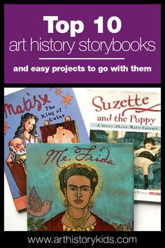 Ten Art History Storybooks for Kids A list of 10 great art history storybooks for kids, and fun easy project ideas to go with them!A list of 10 great art history storybooks for kids, and fun easy project ideas to go with them! Art Books For Kids, Art Activities For Kids, Art For Kids, History Activities, Summer Art Projects, Easy Art Projects, Project Ideas, History Lessons For Kids, Art Lessons