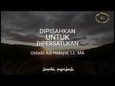 Aku menantimu ( Ustadz Adi Hidayat LC Ma ) - YouTube