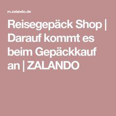 Reisegepäck Shop | Darauf kommt es beim Gepäckkauf an | ZALANDO