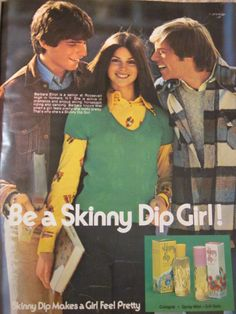 Skinny Dip - It seems that much of the advertising strategy of the 70's revolved around having a pretty girl surrounded by two or more horny, leering douchebags ....