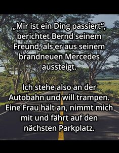 Bernd has never had a car. Much to the chagrin of his friend who admitted him . - Bernd has never had a car. Much to the dismay of his friend, who constantly had to drive him somewh - Evolution, Malayalam Quotes, Music System, Quotation Marks, Breakfast Of Champions, Daily Motivational Quotes, Work From Home Tips, Happy Animals, Electronic Music