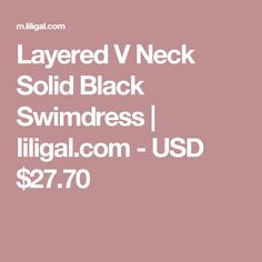 Layered V Neck Solid Black Swimdress | liligal.com - USD $27.70