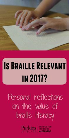Personal reflections on the value of braille literacy in the workplace, at home and in the community.  Braille is still relevant!