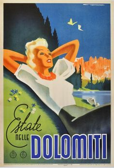 Vintage Italian Posters ~ ~ vintage Italian travel advertising art poster for Dolomiti in Italy in 1936 Vintage Italian Posters, Vintage Travel Posters, Vintage Advertisements, Vintage Ads, Party Vintage, Illustrations Vintage, Tourism Poster, Travel Tourism, Original Vintage