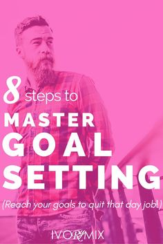 Struggling to achieve something you want? Read these 8 steps to mastering settling personal, professional, and business goals.