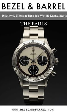 """Check out """"The Pauls"""" written by Ed Estlow - an encompassing article about the Paul Newman Daytonas Rolex Tudor, Replacement Watch Bands, Paul Newman, Vintage Rolex, Rolex Daytona, Rolex Watches, Candy, News, Check"""