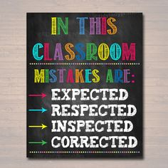 classroom decor MISTAKES ARE: -expected -respected -inspected -corrected A great poster to hang in a classroom, school guidance counselor office, school social worker office, child the Middle School Classroom, Classroom Setting, Classroom Setup, Classroom Design, Future Classroom, Classroom Organization, Classroom Door Decorations, Classroom Arrangement, Classroom Borders