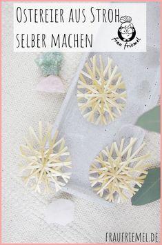 Ostereierdeko selber machen aus Stroh für eine natürliche Osterdeko. DIY Deko aus Naturmaterialien entdecken. Osterdeko wie Strohsterne selber machen - jetzt die DIY Anleitung entdecken und zu Ostern ohne Kitsch dekorieren!