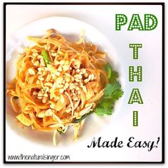 Pad Thai Made Easy!  Step-by-step guide to make this delicious REAL-FOOD dish!
