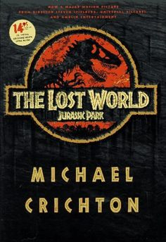 The Lost World by Michael Chrichton