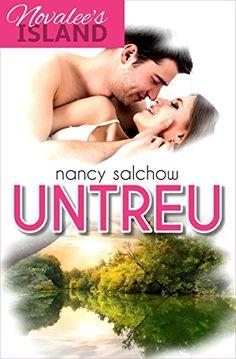Novalee's Island: Untreu: Liebesroman von Nancy Salchow https://www.amazon.de/dp/B01HR3H5T6/ref=cm_sw_r_pi_dp_zcrDxbQDXRTH2