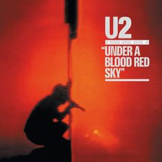 Released in Under A Blood Red Sky is the first live album from The album is a compilation of live performances from War Tour from concerts in Bo U2 Music, Music Albums, Music Is Life, Rock Music, James Brown, Neil Young, Bob Dylan, Coldplay, Led Zeppelin