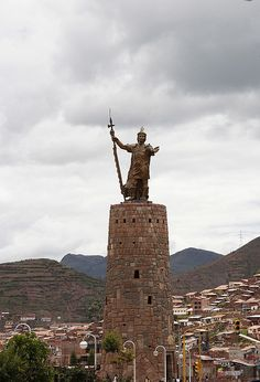 Statue to the Inca legend, Manco Capac. Manco Capac was believed to be the son of Inti the sun god and Mama Quilla, goddess of the moon. He was considered to be a fire and a sun god like his father.