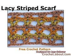 Learn How to Crochet a Lacy Striped Scarf with This Easy Guide: Lacy Striped Crocheted Scarf