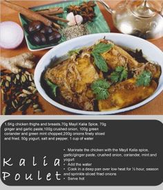 Another typical favourite dish from Mauritius: chicken kalia!