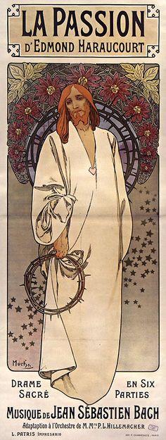 Poster by Alphonse Mucha for 'La Passion d'Edmond Haraucourt - Drame sacré en six parties, musique de Jean Sébastien Bach', 1904.