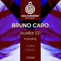 Bruno Caro - Auxiliar EP (Preview) by Soundteller Records on SoundCloud