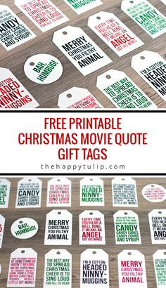 Free Printable Christmas Movie Quote Gift Tags │ thehappytulip.com