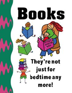 """Reading Journal- """"Books- They're not just for bedtime anymore"""" 100 Days Of School, School Fun, Back To School, First Reading Books, Reading Journals, School Signs, Book Journal, Teacher Appreciation, Bedtime"""