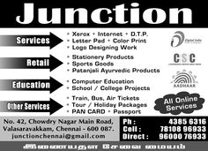 xerox, print out, internet, logo design, stationary products, sports goods, Patanjali Ayurvedic products, computer education, Train / bus / Air tickets, Tours and Travels, Holiday packages, kumaar holidays, pan card, passport, junction, valasaravakkam