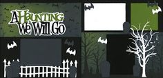 "The ""Out On A Limb Scrapbooking"" Blog: A Haunting We Will Go Page Kit"