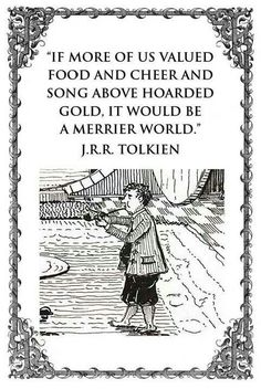 Quotes Sayings and Affirmations Bilbo Baggins at home in Bag End drawn by J. Tolkien for his book The Hobbit. Jrr Tolkien, Tolkien Quotes, Hobbit Quotes, Poetry Quotes, Book Quotes, Me Quotes, Author Quotes, Random Quotes, Midle Earth