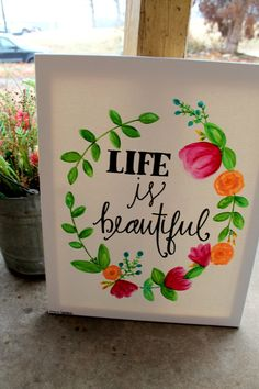 Life is Beautiful // watercolor flower wreath Canvas Crafts, Diy Canvas, Canvas Art, Canvas Ideas, Canvas Paintings, Watercolor Flower Wreath, Flower Canvas, Arts And Crafts, Diy Crafts