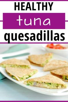 This healthy tuna quesadilla recipe is delicious and nutritious!  It's a great canned tuna recipe, featuring an avocado tuna salad packed into a whole wheat tortilla with cheese and pico de gallo. #tuna #quesadilla Healthy Tuna, Healthy Meals To Cook, Healthy Eating Recipes, Healthy Eats, Healthy Foods, Side Dish Recipes, Fish Recipes, Seafood Recipes, Side Dishes