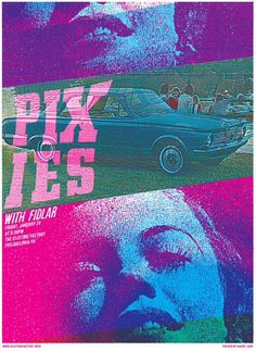 Vintage Graphic Design Print Design Club - Pixies with Fidlar - Philadelphia, PA Design Typography, Graphic Design Posters, Graphic Design Inspiration, Rock Posters, Band Posters, Music Posters, Theatre Posters, Festival Posters, Concert Posters