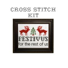 Love bombastitch's cross stitch patterns - so smart and cheeky.  DIY  Festivus for the rest of us  cross stitch KIT by bombastitch, $20.00
