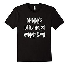 Mommy's Little Helper shirt now on Amazon! Great for a pregnancy announcement. Get yours today!  #mommys #little #helper #shirt #t #tee #mommy #pregnancy #announcement #announce #pregnant #maternity #coming #soon #mom #new #arrival