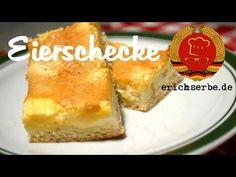 Eierschecke (von: erichserbe.de) - Essen in der DDR: Koch- und Backrezepte für ostdeutsche Gerichte | Erichs kulinarisches Erbe