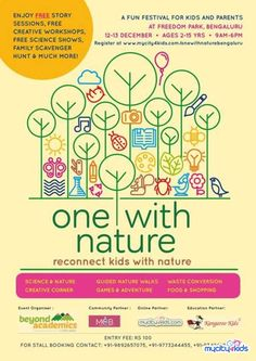One with Nature in Gandhinagar, Bangalore between 12-Dec-2015 and 13-Dec-2015 - Events | mycity4kids